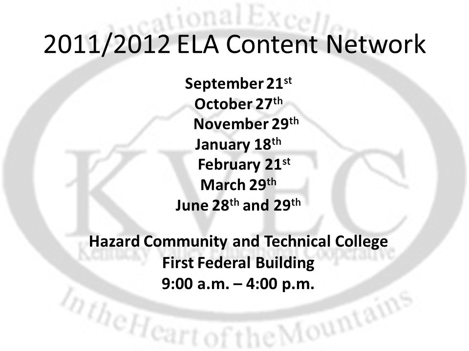 September 21 st October 27 th November 29 th January 18 th February 21 st March 29 th June 28 th and 29 th Hazard Community and Technical College Firs