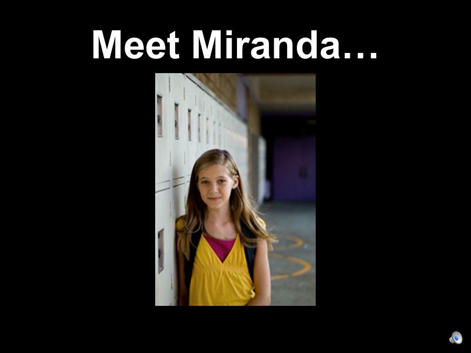 Meet Miranda…