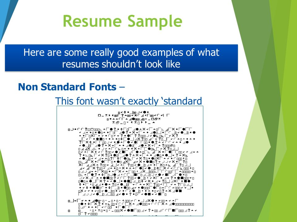 Resume Sample Non Standard Fonts – This font wasn't exactly 'standard Here are some really good examples of what resumes shouldn't look like