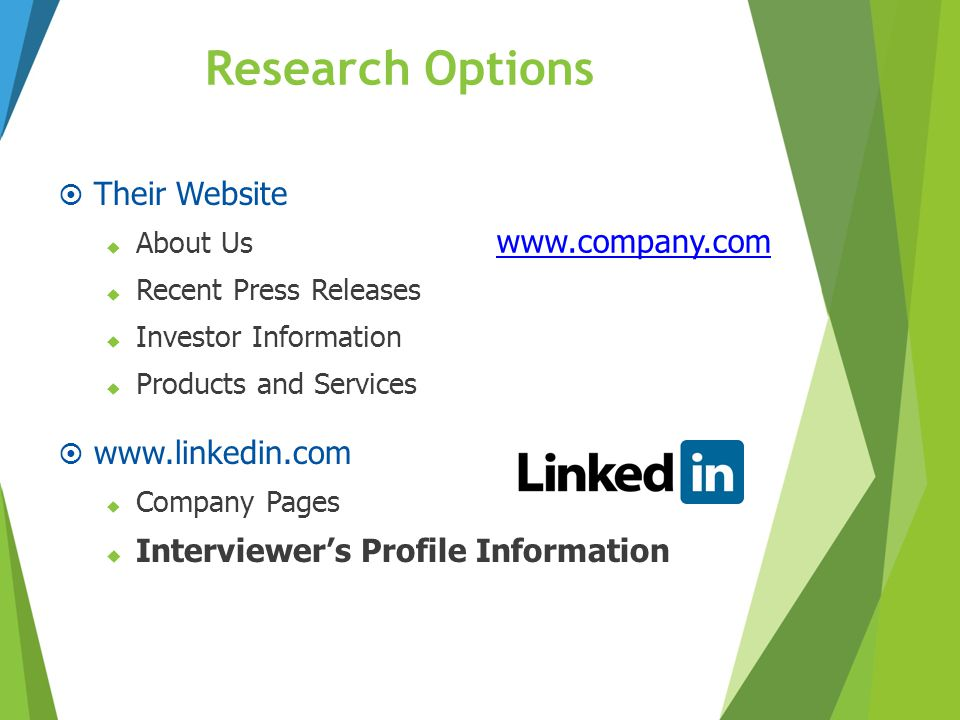 Research Options  Their Website  About Us  Recent Press Releases  Investor Information  Products and Services  www.linkedin.com  Company Pages