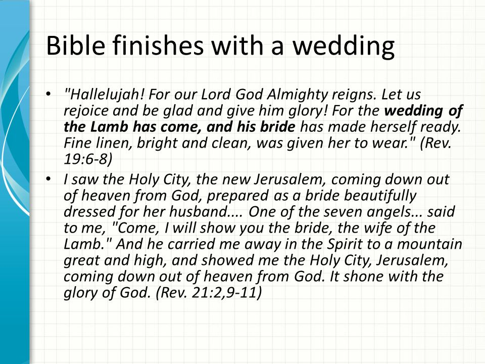 Bible finishes with a wedding