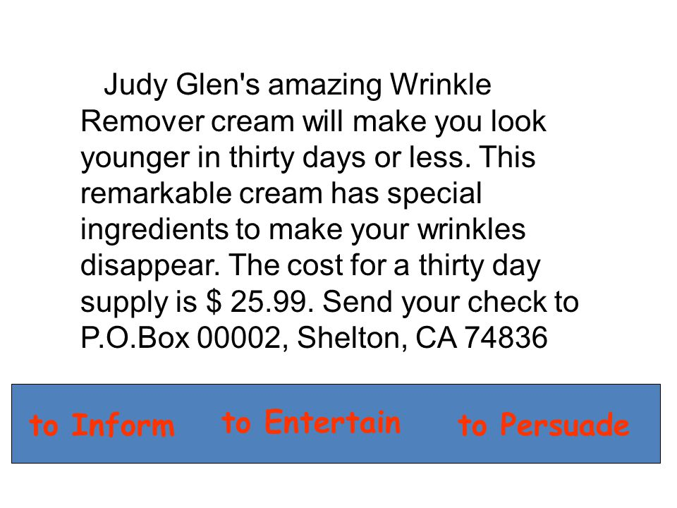 Judy Glen s amazing Wrinkle Remover cream will make you look younger in thirty days or less.