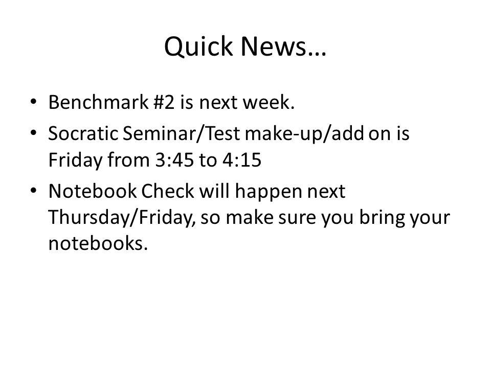 Quick News… Benchmark #2 is next week.