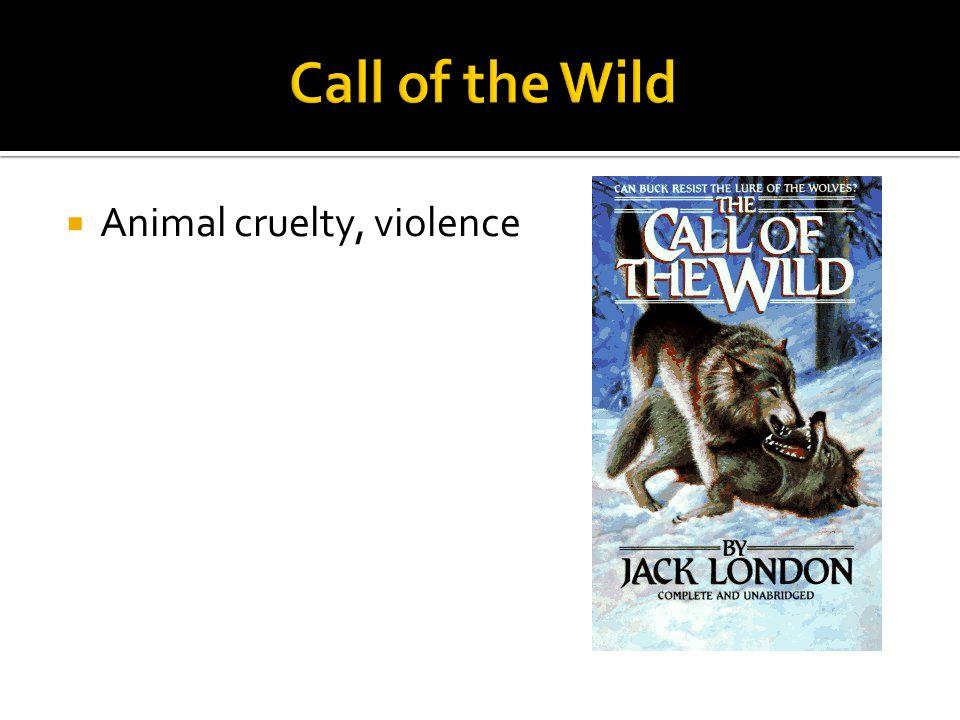  Animal cruelty, violence