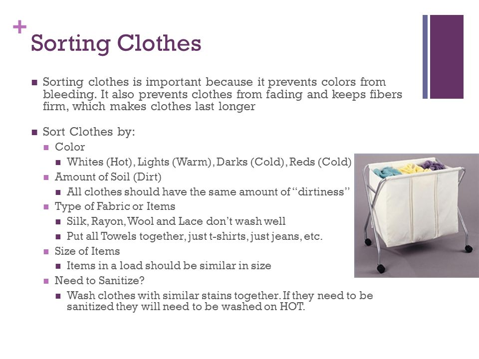 + Laundry Products You always want to use products that are in a moderate price range.