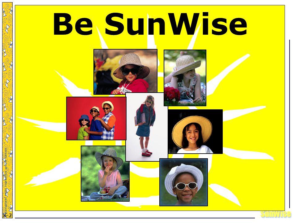 SunWiseSunWise JA K-2 2 Be SunWise