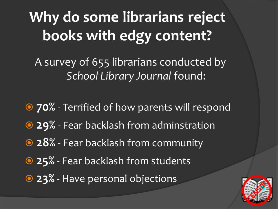 Why do some librarians reject books with edgy content.