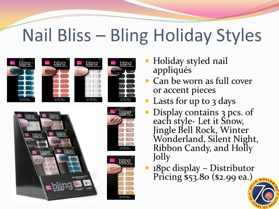 Nail Bliss – Bling Holiday Styles Holiday styled nail appliqués Can be worn as full cover or accent pieces Lasts for up to 3 days Display contains 3 pcs.