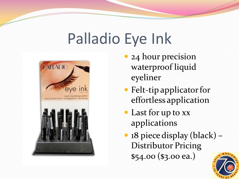 Palladio Eye Ink 24 hour precision waterproof liquid eyeliner Felt-tip applicator for effortless application Last for up to xx applications 18 piece display (black) – Distributor Pricing $54.00 ($3.00 ea.)