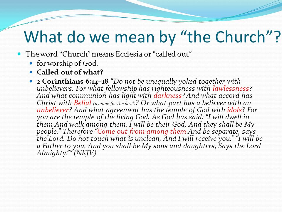 What do we mean by the Church .