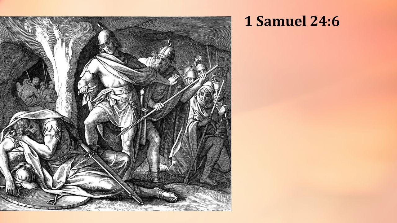 1 Samuel 24:6