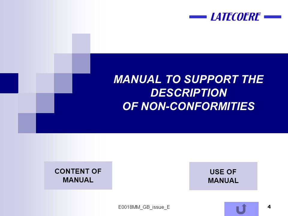 4 MANUAL TO SUPPORT THE DESCRIPTION OF NON-CONFORMITIES CONTENT OF MANUAL USE OF MANUAL E0018MM_GB_issue_E