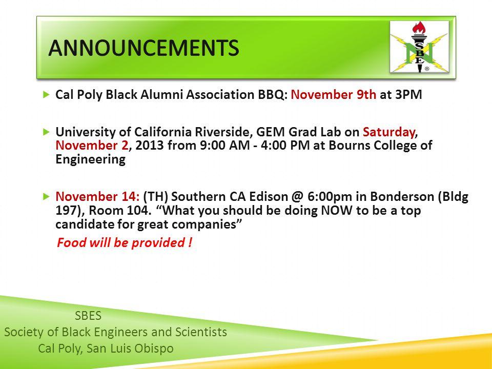  Cal Poly Black Alumni Association BBQ: November 9th at 3PM  University of California Riverside, GEM Grad Lab on Saturday, November 2, 2013 from 9:0