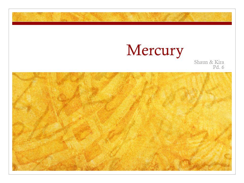 Mercury Shaun & Kira Pd. 6