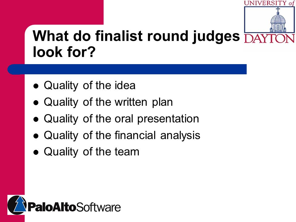 What do finalist round judges look for.