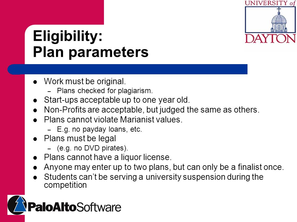 Eligibility: Plan parameters Work must be original.
