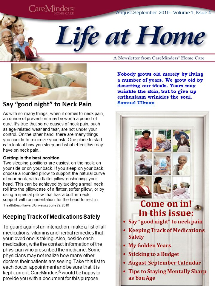 August-September 2010 –Volume 1, Issue 4 Say good night to Neck Pain As with so many things, when it comes to neck pain, an ounce of prevention may be worth a pound of cure.