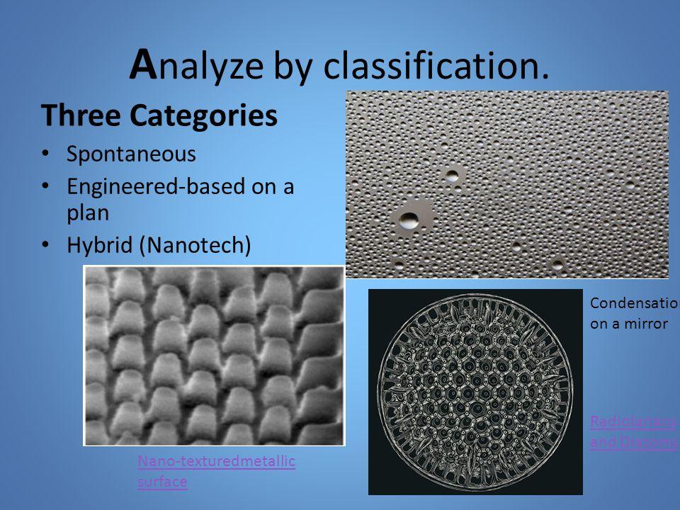A nalyze by classification.