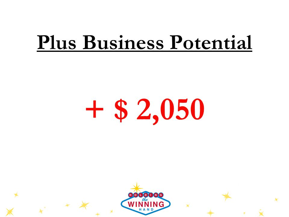 Plus Business Potential + $ 2,050