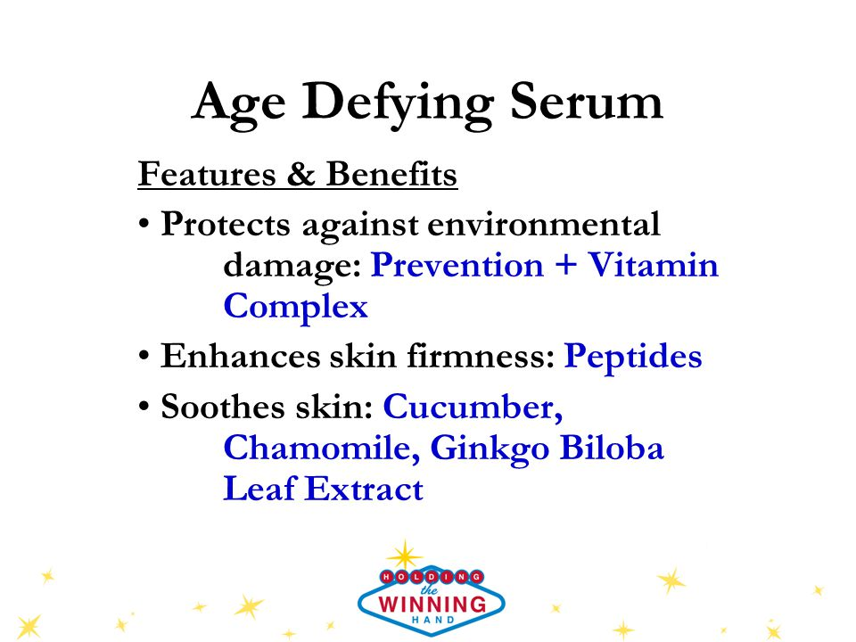 Age Defying Serum Features & Benefits Protects against environmental damage: Prevention + Vitamin Complex Enhances skin firmness: Peptides Soothes skin: Cucumber, Chamomile, Ginkgo Biloba Leaf Extract
