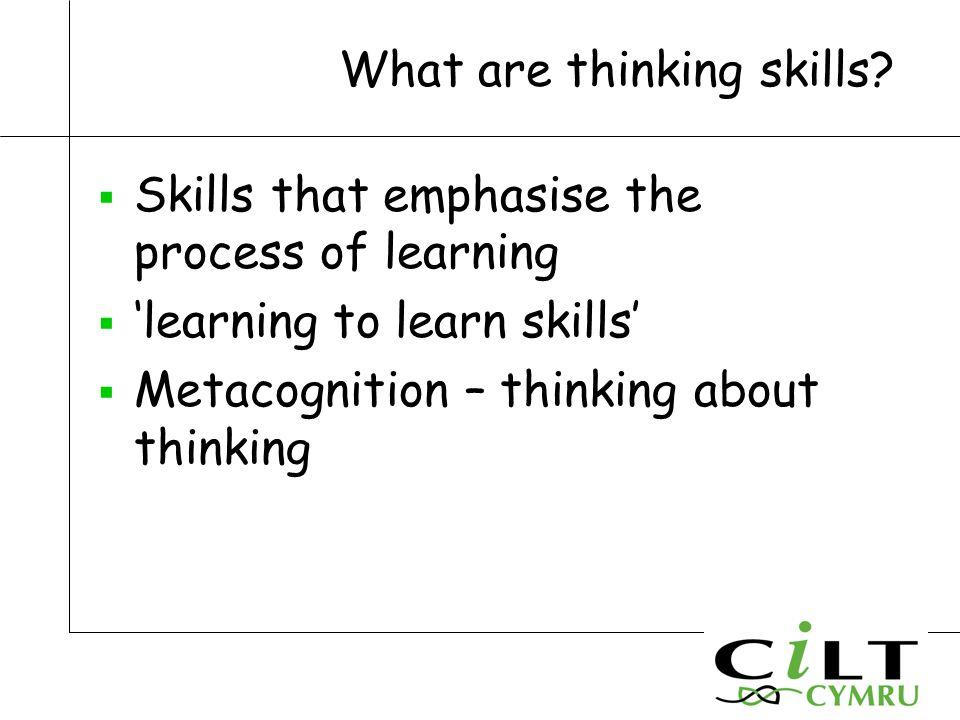 What are thinking skills.