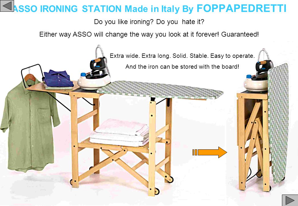 ASSO IRONING STATION Made in Italy By FOPPAPEDRETTI Extra wide.