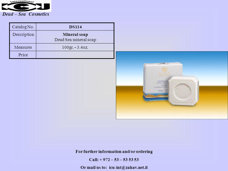 Dead – Sea Cosmetics DS114Catalog No. Mineral soap Dead Sea mineral soap Description 100gr.