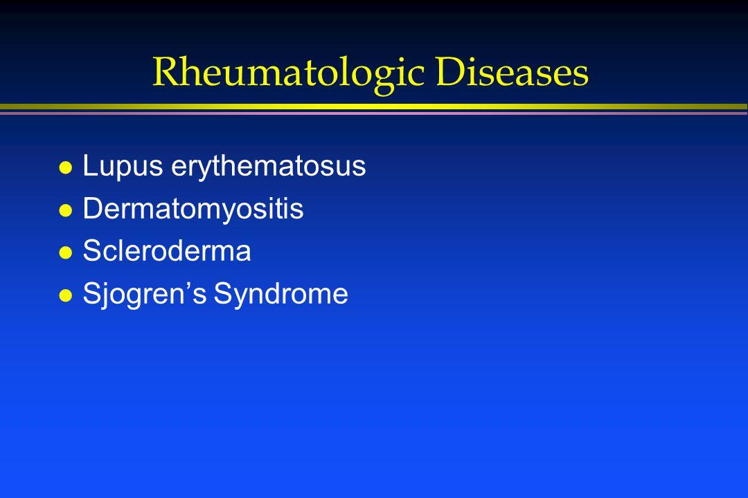 Rheumatologic Diseases l Lupus erythematosus l Dermatomyositis l Scleroderma l Sjogren's Syndrome