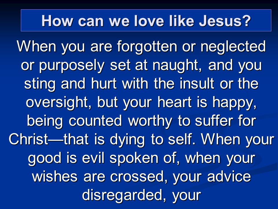 How can we love like Jesus.