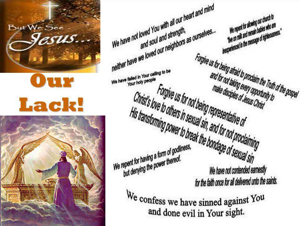 Our Lack!