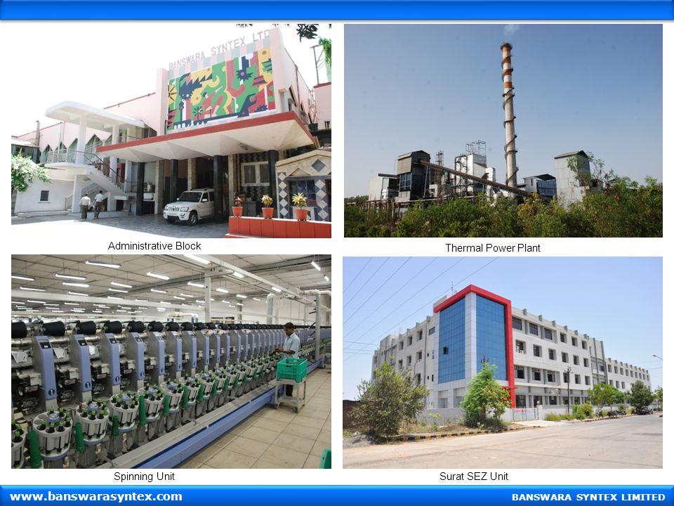 Administrative Block Thermal Power Plant Spinning UnitSurat SEZ Unit BANSWARA SYNTEX LIMITED www.banswarasyntex.com