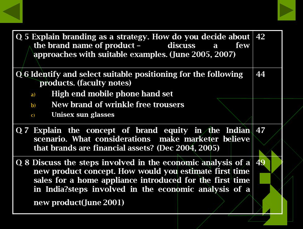 Q 5 Explain branding as a strategy.