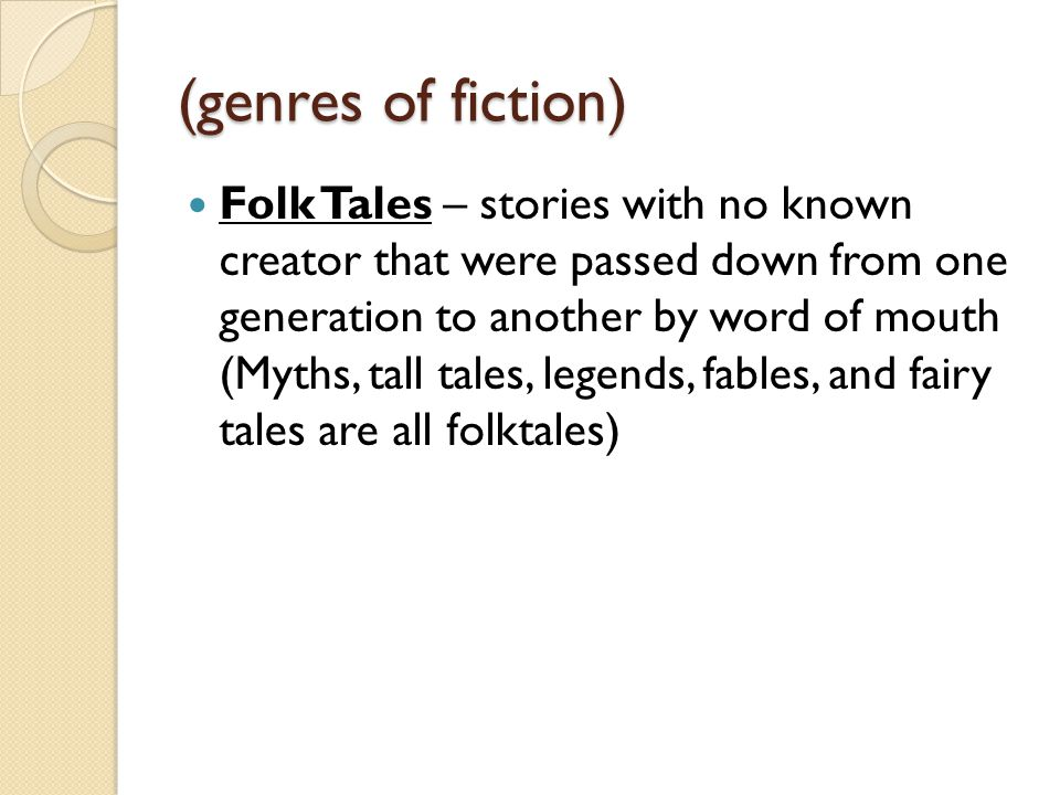 TALL tales Tall Tales – folk tales in which the main character is larger than life in some way ◦ Ex.