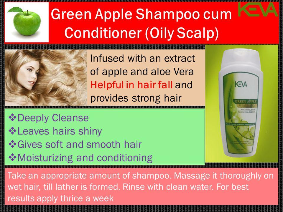 Green Apple Shampoo cum Conditioner (Oily Scalp) Green Apple Shampoo cum Conditioner (Oily Scalp) Take an appropriate amount of shampoo. Massage it th