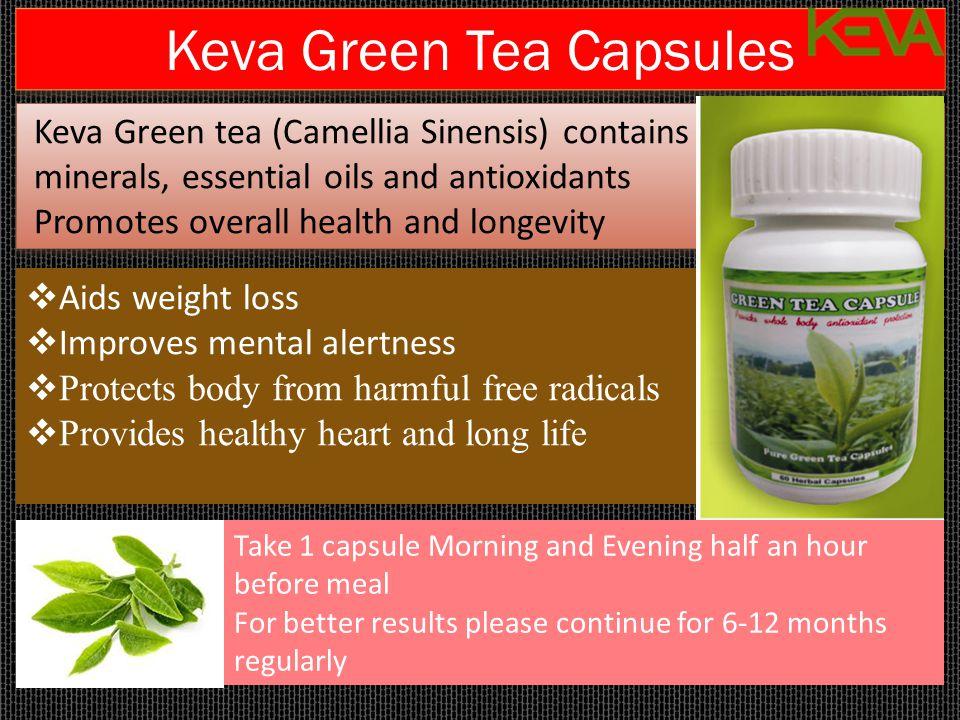 Keva Green Tea Capsules Keva Green tea (Camellia Sinensis) contains vitamins, minerals, essential oils and antioxidants Promotes overall health and lo