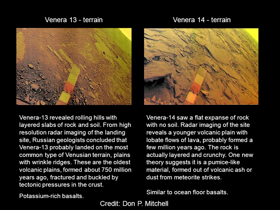Venera 13 - terrainVenera 14 - terrain Venera-13 revealed rolling hills with layered slabs of rock and soil.