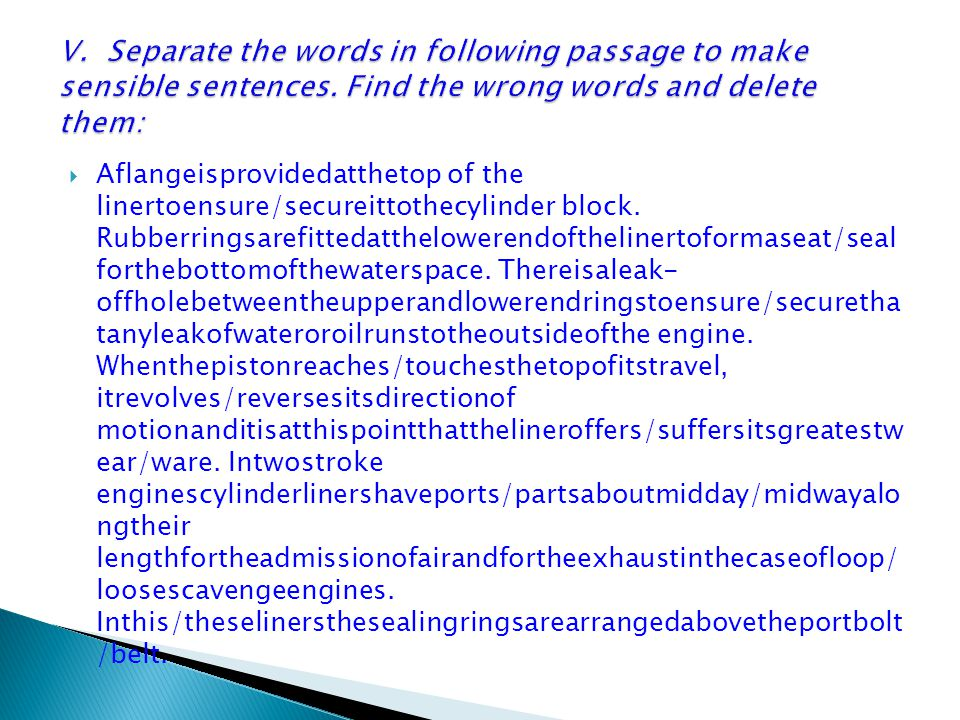 Aflangeisprovidedatthetop of the linertoensure/secureittothecylinder block.