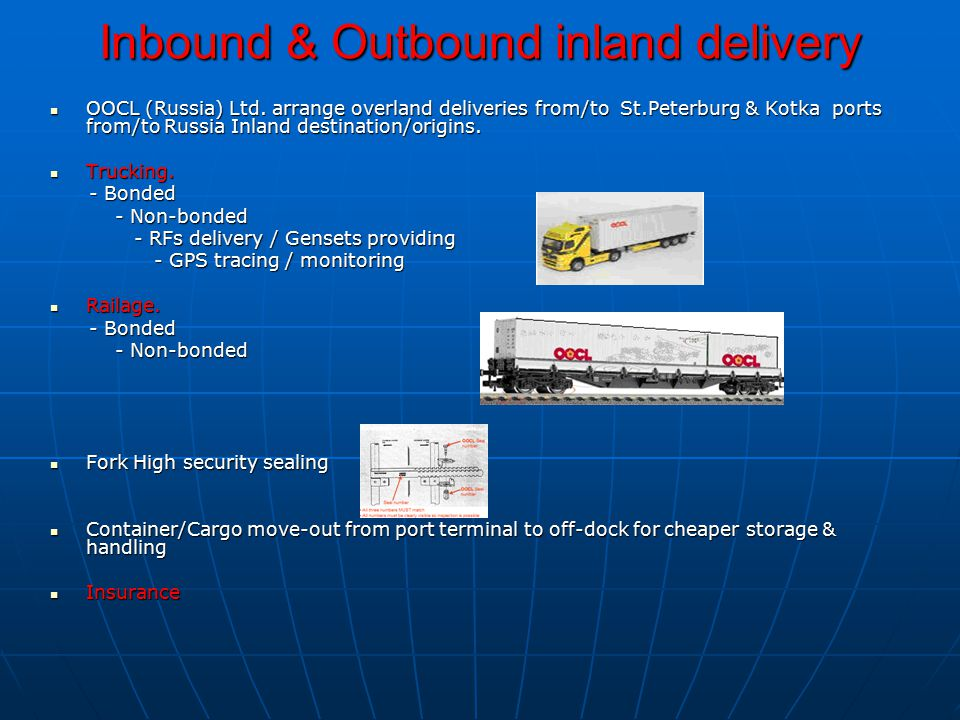 Inbound & Outbound inland delivery OOCL (Russia) Ltd.