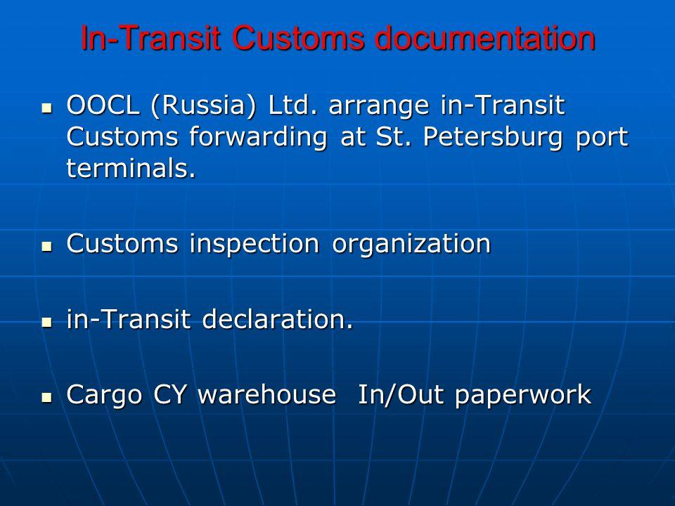 In-Transit Customs documentation OOCL (Russia) Ltd.