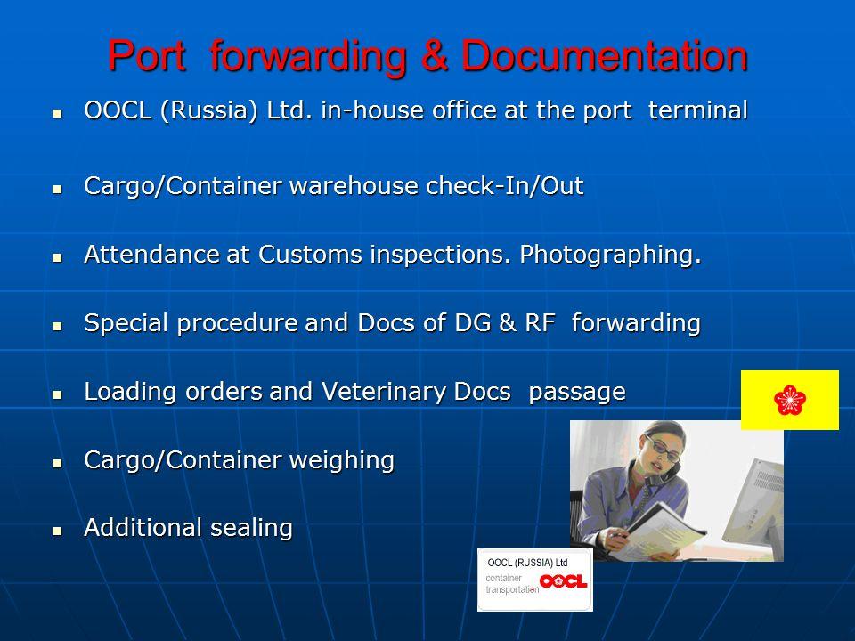 Port forwarding & Documentation OOCL (Russia) Ltd.