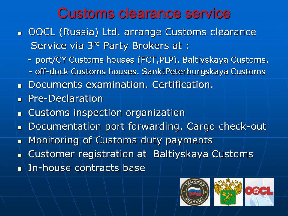Customs clearance service OOCL (Russia) Ltd.arrange Customs clearance OOCL (Russia) Ltd.