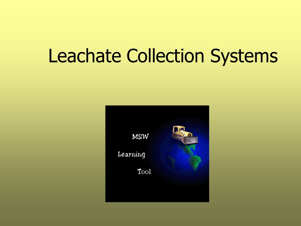 Leachate Collection Systems