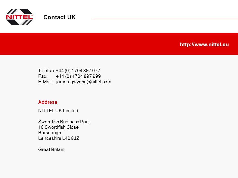 Telefon: +44 (0) 1704 897 077 Fax: +44 (0) 1704 897 999 E-Mail: james.gwynne@nittel.com http://www.nittel.eu Address NITTEL UK Limited Swordfish Busin