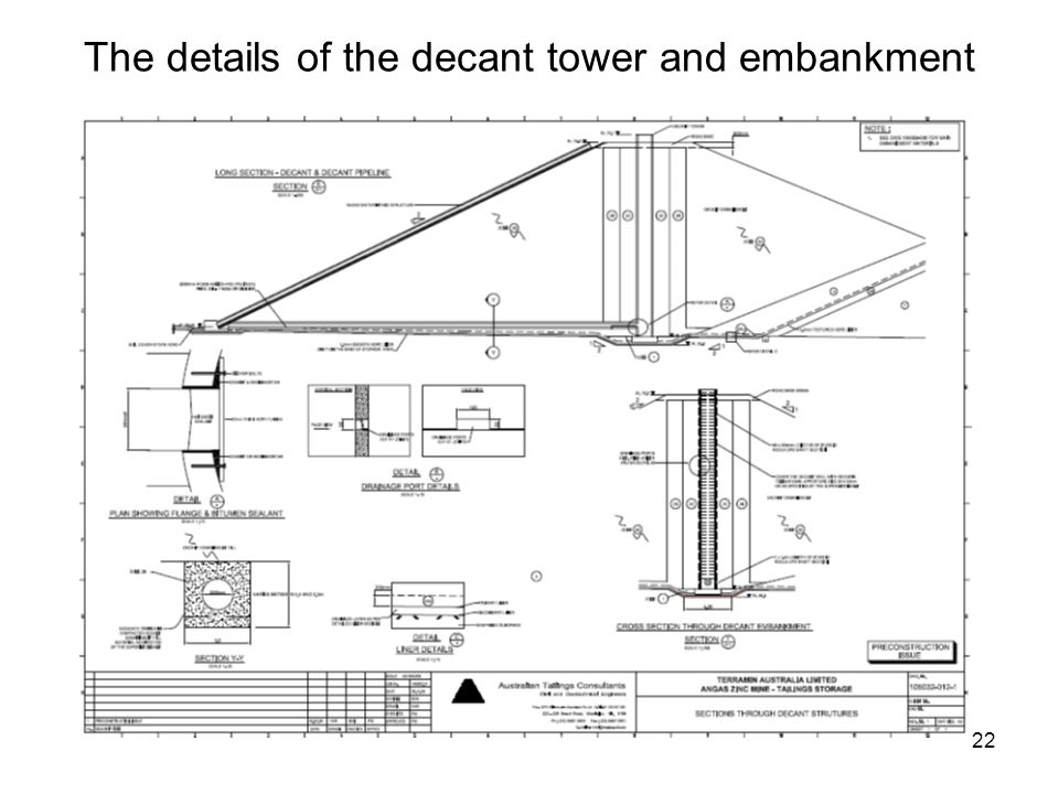 22 The details of the decant tower and embankment