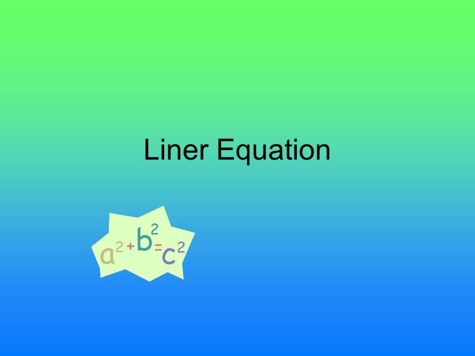 Liner Equation