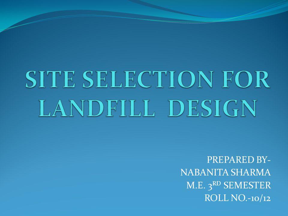 PREPARED BY- NABANITA SHARMA M.E. 3 RD SEMESTER ROLL NO.-10/12