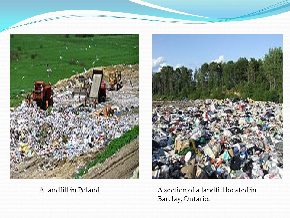 A landfill in PolandA section of a landfill located in Barclay, Ontario.