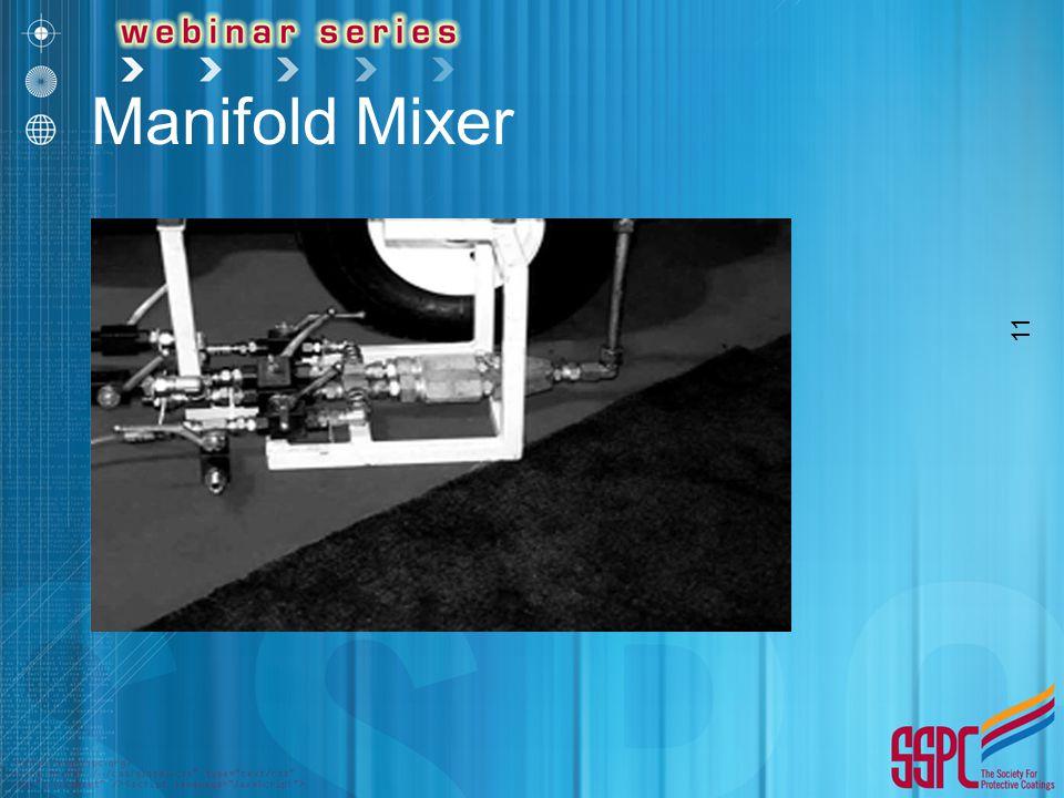 11 Manifold Mixer
