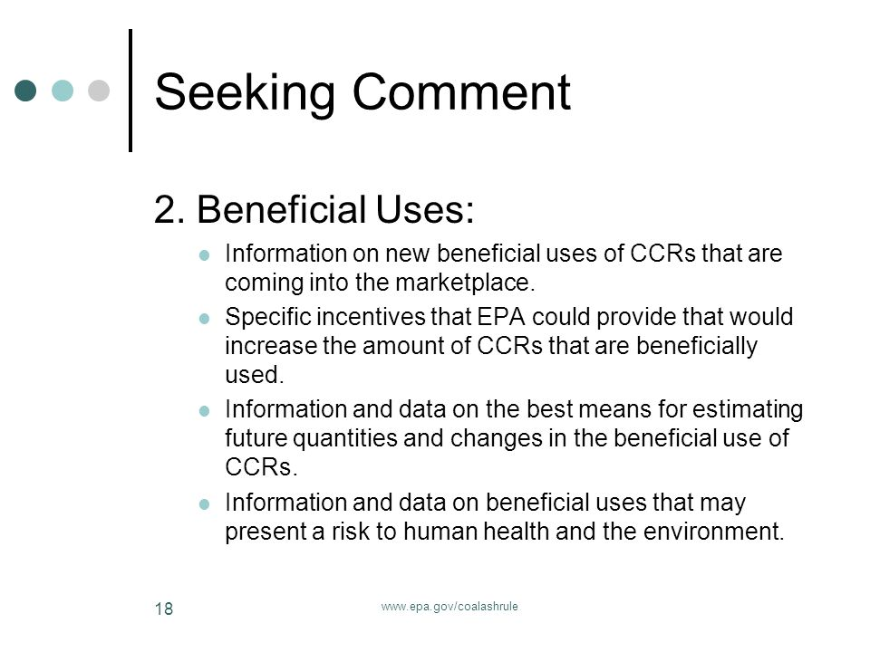 www.epa.gov/coalashrule 18 Seeking Comment 2.