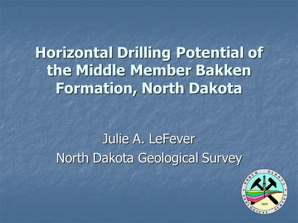 Horizontal Drilling Potential of the Middle Member Bakken Formation, North Dakota Julie A. LeFever North Dakota Geological Survey